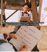 Love, Memes, and Darla: Dear Darla,I hate your stinking quts! You make me vomit!  You're scum between my toes Love, Alfalfa  to  0 The Little Rascals