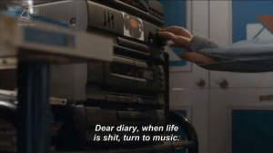 Life, Music, and Shit: Dear diary, when life  is shit, turn to music