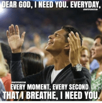 Yes Lord! Tag someone NeedYouGod: DEAR GOD, I NEED YOU. EVERYDAYr  BARTSYCHRISTIAN  OBARTSYCHRISTIAN  EVERY MOMENT EVERY SECOND  THATA BREATHE,I NEED YOU Yes Lord! Tag someone NeedYouGod