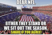 This kneeling for the national anthem bullshit has got to stop. @drunkamerica - Follow our pages! 🇺🇸 @drunkamerica @ragingpatriots ---------- conservative republican maga presidentrump makeamericagreatagain nobama trumptrain trump2017 saturdaysarefortheboys merica usa military supportourtroops thinblueline backtheblue: DEAR  NFL  EITHER THEY STAND OR  WE SITOUT THE SEASON This kneeling for the national anthem bullshit has got to stop. @drunkamerica - Follow our pages! 🇺🇸 @drunkamerica @ragingpatriots ---------- conservative republican maga presidentrump makeamericagreatagain nobama trumptrain trump2017 saturdaysarefortheboys merica usa military supportourtroops thinblueline backtheblue