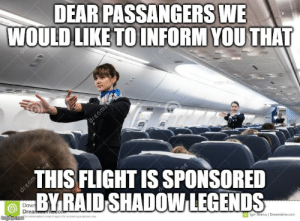 Flight, Raid, and Legends: DEAR PASSANGERS WE  WOULD LIKE TO INFORM YOU THAT  dream  THIS FLIGHT IS SPONSORED  BY RAID SHADOW LEGENDS  dream  Down  Drear me.com  imgiip.com  is watormarkod comp iego a for proeng parposes only  lgor Akmov | Dreamstime.com  dre  dru hmmm