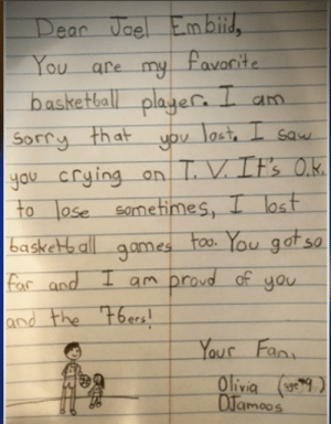 Basketball, Memes, and Sorry: Dear Ucel  ou are  basketball plagec am  Sorry-that  to lose same times, I ost  far and am proud of you  ina on  0  and the oe  Your Faa  Olivi 9  DJamoos Olivia's letter to Joel Embiid.   @6abc Story: https://t.co/ibgJ5Aordr https://t.co/mZCWhVkQ8f