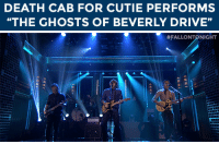"Target, Death, and Drive: DEATH CAB FOR CUTIE PERFORMS  ""THE GHOSTS OF BEVERLY DRIVE""   <p><a href=""http://www.nbc.com/the-tonight-show/segments/127691"" target=""_blank"">Death Cab for Cutie rock their performance of ""The Ghosts of Beverly Drive""!</a><br/></p>"