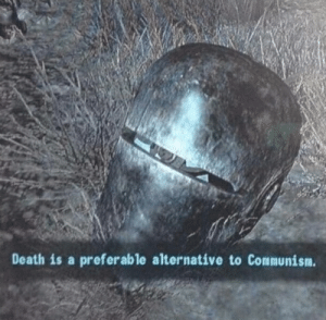 Death, Communism, and Alternative: Death is a preferable alternative to Communism.