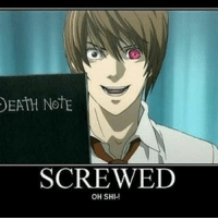 Memes, 🤖, and Deaths: DEATH NOTE  SCREWED  OH SH ;-; . . . . . . .