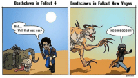 Huh, Memes, and Fallout: Deathclaws in Fallaut 4  Deathclaws in Fallaut New Vega:s  Huh...  Well that was easy  N000000000l The struggles were different back in the Mojave... Picture by @dracodeathclaw • • • Partners: @ranger_vet.v1 @themartianlawman @ghoul_city @themattycakesproject @videogame.trivia @@thefallouthandbook @civilfallout • • • capitolwasteland commonwealth fnv fo1 fo2 fo3 fo4 fallout fallout1 fallout2 fallout3 fallout4 falloutnv falloutshelter falloutnewvegas fallouttactics mojave mojavedesert mojavewasteland bethesda bethesdasoftworks bethesdastudios bethesdagames bethesdagamesstudios nukaworld farharbor mechanist enclave brotherhood
