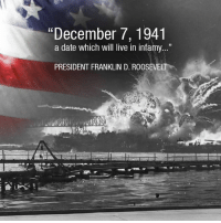 December 7 1941 35 a Date Which Will Live in Infamy ...