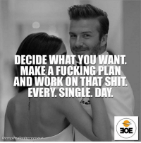 Checkout @empireofentrepreneur for inspiring daily posts and motivation for success Go follow @empireofentrepreneur @empireofentrepreneur @empireofentrepreneur oAqgmm: DECIDE WHAT YOU WANT  MAKE A FUCKING PLAN  AND WORK ON THAT SHIT  EVERY SINGLE. DAY  BOE  Gempireofentrepreneur Checkout @empireofentrepreneur for inspiring daily posts and motivation for success Go follow @empireofentrepreneur @empireofentrepreneur @empireofentrepreneur oAqgmm