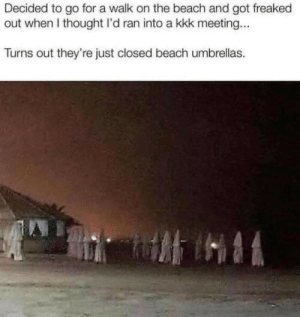 .: Decided to go for a walk on the beach and got freaked  out when I thought I'd ran into a kkk meeting...  Turns out they're just closed beach umbrellas. .