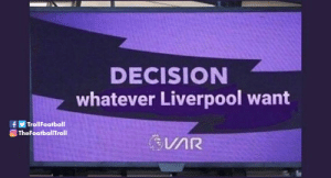 VAR in a picture https://t.co/sNmKUWLSMc: DECISION  whatever Liverpool want  fY TrollFootballI  O TheFootballTroll  VAR VAR in a picture https://t.co/sNmKUWLSMc