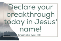 If you receive this LIKE, Share and comment Receive: Declare your  breakthrough  today in Jesus'  name!  Shas hicka Tyre-Hill If you receive this LIKE, Share and comment Receive