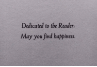 Happiness, The Reader, and May: Dedicated to the Reader  May you find happiness.