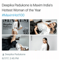 wig FLEW: Deepika Padukone is Maxim India's  Hottest Woman of the Year  #Maxim Hot100  Deepika  Padukone  THE HOTTEST WOMAN  SPR 1、1.  SPEX 1.1.  ISSUI  The 2017  HOT  100  & Deepika Padukone  6/7/17, 2:45 PM wig FLEW