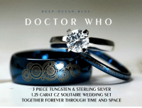 Doctor, Memes, and Solitaire: DEEPOCEANBLUE  DOCTOR WHO  3 PIECE TUNGSTEN & STERLING SILVER  1.25 CARAT CZ SOLITAIRE WEDDING SET  TOGETHER FOREVER THROUGH TIME AND SPACE ❤️❤️