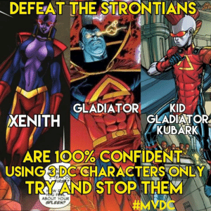 Defeat The Strontians Gladiator Kid Xenith Gladiator Kubark Are 100