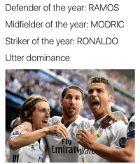 Madrid won all the awards 🔥🏆 Players Europe UEFA Madrid: Defender of the year: RAMOS  Midfielder of the year: MODRIC  Striker of the year: RONALDO  Utter dominance  sP  Fly  Emirat  Fly Madrid won all the awards 🔥🏆 Players Europe UEFA Madrid