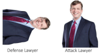 Lawyer,  Defense, and Attack: Defense Lawyer  Attack Lawyer