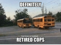 DEFINITE  Cop Humor on Facebook  RETIRED COPS