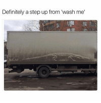 "Definitely, Funny, and Meme: Definitely a step up from ""wash me' (@bonkers4memes) posts some of the dankest memes!"
