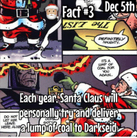 Darkseid is on the naughty list...: DEFINITELY  ITS A  UUMP OF  COAL FOR  YOU  AGAIN.  Each year Santa Claus Willr  personally tryiand'deliver  DO NOT  LET HM  HERE Darkseid is on the naughty list...
