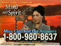 WOW !!! ThrowBack.: Defunct Products Commercials  MİTO  and Spiyit  Miss Cleo has the Answers  1-800-980-8637  www.mindandspixit.conm WOW !!! ThrowBack.