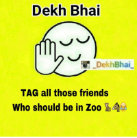 Those people jo janvar se kam nahi 👻 TAG your buddies & siblings 😝😂 . . Love laughter comedy funny memes photooftheday cute happy tbt Friends fun smile nature instamood amazing life bestoftheday Follow crazy meme vine troll enjoy hilarious video: Dekh Bhai  Dekh Bhai  TAG all those friends  Who should be in Zoo Those people jo janvar se kam nahi 👻 TAG your buddies & siblings 😝😂 . . Love laughter comedy funny memes photooftheday cute happy tbt Friends fun smile nature instamood amazing life bestoftheday Follow crazy meme vine troll enjoy hilarious video