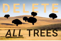 "Reddit, Trees, and Com: DELETE  ALL TREES <p>[<a href=""https://www.reddit.com/r/surrealmemes/comments/7jiej1/psa_make_sure_you_delet_trees/"">Src</a>]</p>"
