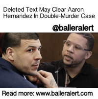 "Aaron Hernandez, Club, and Lawyer: Deleted Text May Clear Aaron  Hernandez In Double-Murder Case  @balleralert  Read more: www.balleralert.com Deleted Text May Clear Aaron Hernandez In Double-Murder Case - blogged by: @MsJennyb ⠀⠀⠀⠀⠀⠀⠀⠀⠀ ⠀⠀⠀⠀⠀⠀⠀⠀⠀ In 2015, former NewEnglandPatriots tight-end, AaronHernandez, was sentenced to life in prison without parole after a jury found him guilty of first-degree murder in the death of Odin Lloyd, the boyfriend of his fiancee's sister. ⠀⠀⠀⠀⠀⠀⠀⠀⠀ ⠀⠀⠀⠀⠀⠀⠀⠀⠀ A year prior to the guilty verdict, Hernandez was indicted on additional murder charges, in a separate case stemming from the 2012 double-homicide of Daniel de Abreu, 29, and Safiro Furtado, 28. However, based on recently introduced evidence, sources believe Hernandez has a chance to be cleared of the double-murder charges. ⠀⠀⠀⠀⠀⠀⠀⠀⠀ ⠀⠀⠀⠀⠀⠀⠀⠀⠀ On Thursday, Hernandez's counsel, Jose Baez, introduced a deleted text message from AlexanderBradley to his lawyer. According to reports, Bradley testified in civil court that Hernandez shot him in the face months after he witnessed Hernandez pull the trigger in the double-murder. In the text, Bradley is suggesting to his lawyer that he didn't know who shot him, seven months after he witnessed the murder of de Abreu and Furtado. ⠀⠀⠀⠀⠀⠀⠀⠀⠀ ⠀⠀⠀⠀⠀⠀⠀⠀⠀ Bradley tells Baez that he did not recall deleting the text from July 2013, prior to turning his phone over to authorities. ⠀⠀⠀⠀⠀⠀⠀⠀⠀ ⠀⠀⠀⠀⠀⠀⠀⠀⠀ Last Monday, Bradley took the stand against Hernandez, telling jurors that the NFL Baller shot him in the face after he referenced the double-homicide in Boston. According to Bradley, he and Hernandez were leaving a strip club in Florida when Hernandez became paranoid that undercover cops were following him. ⠀⠀⠀⠀⠀⠀⠀⠀⠀ ⠀⠀⠀⠀⠀⠀⠀⠀⠀ ""I said, 'If they are, it's because of the stupid shit you did in Boston,' "" Bradley testified. ""He became standoffish. He became upset."" ⠀⠀⠀⠀⠀⠀⠀⠀⠀ ⠀⠀⠀⠀⠀⠀⠀⠀⠀ Bradley fell asleep later, only to wake up to Hernandez pointing a gun ""right between my eyebrows."" ⠀⠀⠀⠀⠀⠀⠀⠀⠀ ⠀⠀⠀⠀⠀⠀⠀⠀⠀ However, in his 2013 text message, Bradley wrote his lawyer, ""Now u sure once I withdraw this lawsuit I wont be held on perjury after I tell the truth about me not recalling .....to read the rest log on to BallerAlert.com (clickable link on profile) logon readmore"