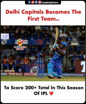 Bailey Jay, Indianpeoplefacebook, and Ipl: Delhi Capitals Becomes The  First Team..  To Score 200+ Total In This Season  Of IPL #DCvMI #IPL #IPL2019