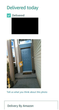 Amazon, Today, and Big: Delivered today  Delivered  Tell us what you think about this photo  Delivery By Amazon Big shout out to Amazon for taking a pic of my package delivery mid throw