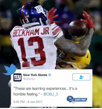 """GiantsPride 🏈: DELKHAM JR  New York Giants  Ty  @Giants  """"These are learning experiences...it's a  horrible feeling  @OBJ 3  ny  GIANTS PRIDE  5:30 PM 8 Jan 2017 GiantsPride 🏈"""