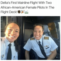 Memes, 🤖, and African American: Delta's First Mainline Flight With Two  African-American Female Pilots In The  Flight Deck!SX ✈👌🏾