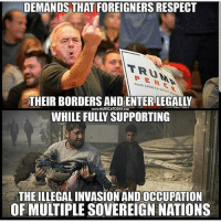 America, Memes, and Politics: DEMANDS THAT FOREIGNERS RESPECT  TRUM  PEN C  MAKE AMERICA GREAT  THEIR BORDERS AND ENTER LEGALLY  WHILE FULLY SUPPORTING  www.MURICATODAY.COM  THE ILLEGAL INVASION AND OCCUPATION  OF MULTIPLE SOVEREIGN NATIONS - 📊Partners📊 🗽 @nathangarza101 🗽 @givemeliberty_or_givemedeath 🗽 @libertarian_command 🗽 @minarchy 🗽 @radical.rightist 🗽 @minarchistisaacgage860 🗽 @together_we_rise_ 🗽 @natural.law.anarchist 🗽 @1944movement 🗽 @libertarian_cap 🗽 @anti_liberal_memes 🗽 @_capitalist 🗽 @libertarian.christian 🗽 @the_conservative_libertarian 🗽 @libertarian.exceptionalist 🗽 @ancapamerica 🗽 @geared_toward_liberty 🗽 @political13yearold 🗽 @free_market_libertarian35 - 📜tags📜 libertarian freedom politics debate liberty freedom ronpaul randpaul endthefed taxationistheft government anarchy anarchism ancap capitalism minarchy minarchist mincap LP libertarianparty republican democrat constitution 71Republic 71R