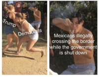 Dabbing dude is making a comeback! Invest NOW! via /r/MemeEconomy http://bit.ly/2sF7CN7: Democrats  Mexicans illegally  crossing the border  while the government  is shut down Dabbing dude is making a comeback! Invest NOW! via /r/MemeEconomy http://bit.ly/2sF7CN7