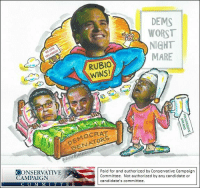 Democrats worst nightmare:  Marco Rubio is going to win the Florida U.S. Senate race and deny Democrats their dream of stealing away control of the U.S. Senate.  Vote for Marco Rubio and deny liberal Chuck Schumer the title of Senate Majority Leader.  Find your polling place here:  http://bit.ly/2cqTroB: DEMS  WORST  MARE  RUBIO  WINS!  SENATORS  CONSERVATIVE  Paid for and authorized by Conservative Campaign  Committee. Not authorized by any candidate or  CAMPAIGN  candidate's committee.  C O M M I  T T E E Democrats worst nightmare:  Marco Rubio is going to win the Florida U.S. Senate race and deny Democrats their dream of stealing away control of the U.S. Senate.  Vote for Marco Rubio and deny liberal Chuck Schumer the title of Senate Majority Leader.  Find your polling place here:  http://bit.ly/2cqTroB