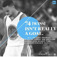 Energy, Goals, and Run: DEN S  ARRO  br  ISN'T REALLY  A GOAL  ALL OF OUR ENERGY  WILL BE SPENT ON GETTING  OURSELVES READ Y FOR  A CHAMPIONSHIP RUN  s TEPH c URRY  H /T WARRIORS The Warriors have their eyes on the prize. Can they win it all? 🤔