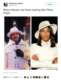 <p>Steve wanted to look extra scandalous for 2018 (via /r/BlackPeopleTwitter)</p>: Denizcan James  @MrFilmkritik  Follow  Steve Harvey out there looking like Olivia  Pope  5:51 PM-31 Dec 2017  OO.  Og  8,644 Retweets 23,107 Likes <p>Steve wanted to look extra scandalous for 2018 (via /r/BlackPeopleTwitter)</p>