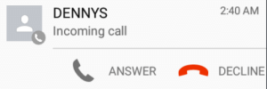 dennys: sadboynate:  @dennys why are you calling me at nearly 3am  2 hang : DENNYS  2:40 AM  Incoming call  ANSWER  DECLINE dennys: sadboynate:  @dennys why are you calling me at nearly 3am  2 hang