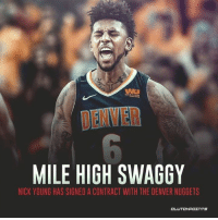 Swaggy is back! 🙌🗻: DENVER  MILE HIGH SWAGGY  NICK YOUNG HAS SIGNED A CONTRACT WITH THE DENVER NUGGETS  CL Swaggy is back! 🙌🗻