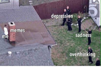 "Memes, Depression, and Invest: depression  memes  me  sadnesS  overthinkin!g <p>INVEST via /r/MemeEconomy <a href=""https://ift.tt/2tYRkQ6"">https://ift.tt/2tYRkQ6</a></p>"