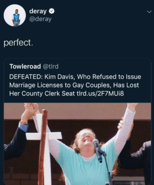 Unemployed to own the Libs by 2DeadMoose MORE MEMES: deray  @deray  perfect.  Towleroad @tlrd  DEFEATED: Kim Davis, Who Refused to Issue  Marriage Licenses to Gay Couples, Has Lost  Her County Clerk Seat tlrd.us/2F7MUi8 Unemployed to own the Libs by 2DeadMoose MORE MEMES