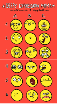 """Meme, Target, and Tumblr: DERPY EXPRESSION MEME  arinyarts, tumblr.com Snajcy.tumblr. com  ajey. tumblr. com <p><a href=""""https://arinyarts.tumblr.com/post/157497995630/one-stupid-derpy-expression-meme-sheet-drawn"""" class=""""tumblr_blog"""" target=""""_blank"""">arinyarts</a>:</p> <blockquote> <p><b>♫ One stupid derpy expression meme sheet ♫</b></p> <p>Drawn by me, <a class=""""tumblelog"""" href=""""https://tmblr.co/mKPreGU19rX2AU-CduCeA9A"""" target=""""_blank"""">@arinyarts</a> , initiated and inspirations by manager <a class=""""tumblelog"""" href=""""https://tmblr.co/mkqcFdvqkdIq1cq0cd87Zwg"""" target=""""_blank"""">@snajey</a> .</p> <p>Give us characters and numbers to doodle the expression on your character of your choice or reblog this to do it yourself or to spread the word~</p> </blockquote>"""