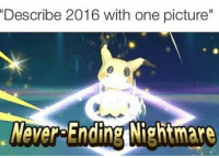 """Memes, 🤖, and Nightmare: """"Describe 2016 with one picture""""  Never Finding Nightmare Trending Memes"""