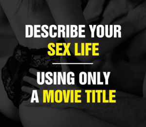Funny, Life, and Sex: DESCRIBE YOUR  SEX LIFE  USING ONLY  A MOVIE TITLE Way to amusing not to play! Tropic Thunder