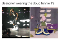 Blackpeopletwitter, Doug, and Napoleon Dynamite: desiigner wearing the doug funnie 1's <p>And/or the Napoleon Dynamite moon boots (via /r/BlackPeopleTwitter)</p>