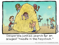 """Memes, 🤖, and Haystack: Desperate junkies search for an  alleged """"needle in the haystack.""""  FEEL UNLOVED? GO TO DAMNLOLCOM"""