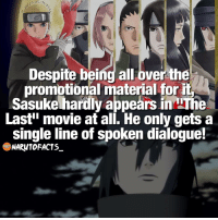 "He's still the best! 🔥 | Naruto or Sasuke? Who your favorite? 😜 | follow @marvelousfacts: Despite being all over the  promotional material for it  Sasukehardly appears in The  Last"" movie at all. He only gets a  single line of spoken dialogue!  NARWTO FACTS He's still the best! 🔥 
