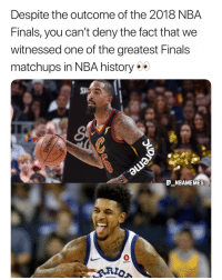 Finals, Memes, and Nba: Despite the outcome of the 2018 NBA  Finals, you can't deny the fact that we  witnessed one of the greatest Finals  matchups in NBA history  GNBAMEMES  0 J.R. Smith and Nick Young 💀😂 - Follow @_nbamemes._