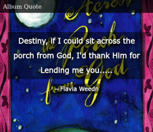 Flavia Weedn Quotes