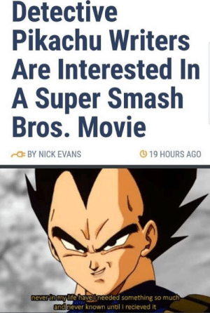Smash Bros: Detective  Pikachu Writers  Are Interested In  A Super Smash  Bros. Movie  19 HOURS AGO  BY NICK EVANS  neverinmylife have ineeded something so much  and  never known until I recieved it
